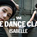 댄스 유튜버 LIVE DANCE CLASS / Isabelle Choreography
